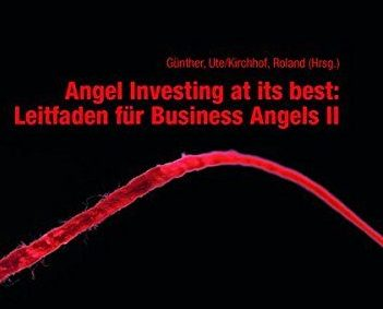 AQAL contributed to the latest BAND book Angel Investing at its best: Leitfaden für Business Angels II